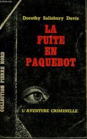 La Fuite En Paquebot. Collection L'Aventure Criminelle N° 182 - Couverture - Format classique