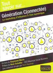 Génération connectée ; le marketing d'influence à l'ère numérique - Couverture - Format classique