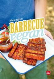 Barbecue vegan  - Marie Laforêt - Marie Laforet