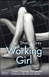 Vente livre :  Working girl  - Grey-S - Grey Shana - Gray Shana - Shana Gray