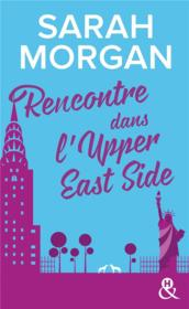 Vente  Rencontre dans l'Upper East Side  - Sarah Morgan