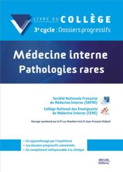 Vente  Medecine interne pathologies rares  - College