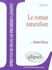 Etude Sur Le Roman Naturaliste Epreuves De Francais Premieres L/Es/S/Stt - Intérieur - Format classique