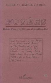 Fusees. Histoire D'Une Revue Litteraire A Marseille - Couverture - Format classique