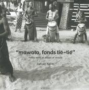 Mawata, Fonds Tie-Tie (+1cd) - Intérieur - Format classique