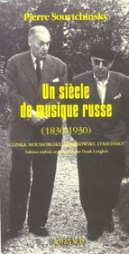 Un Siecle De Musique Russe, 1830-1930 ; Glinka, Tchaikovsky, Moussorgsky, Stravinsky - Intérieur - Format classique