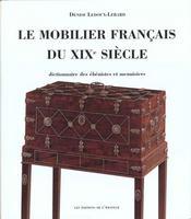 Le mobilier francais du xix siecle (2ed) - Intérieur - Format classique
