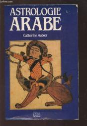 Astrologie arabe - Couverture - Format classique