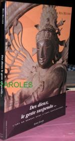 Des dieux, le geste suspendu... l'art du bronze dans l'inde dravidienne - Couverture - Format classique