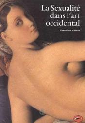 Sexualite Dans L'Art Occidental (La) - Couverture - Format classique
