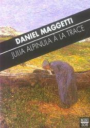 Julia Alpinula A La Trace - Intérieur - Format classique