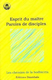 Esprit du maître ; paroles de disciples - Couverture - Format classique