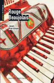 Rouge beaujolais - Couverture - Format classique