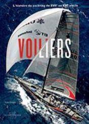 Voiliers ; l'histoire du yachting du XVII au XXI siècle - Intérieur - Format classique