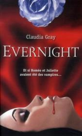 Evernight t.1  - Claudia Gray