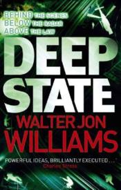 Vente livre :  Deep State  - Walter Jon Williams