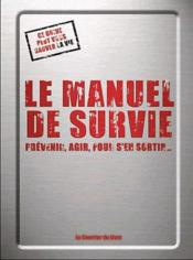 Vente livre :  Le manuel de survie  - La Documentation Catholique - Colin Towell
