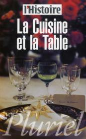 La cuisine et la table - Couverture - Format classique