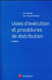 Voies d'exécution et procédures de distribution (9e édition) - Couverture - Format classique