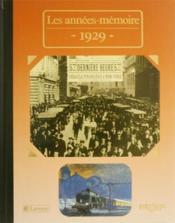 Les années-mémoires 1929 - Couverture - Format classique