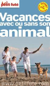 Vacances avec ou sans son animal (edition 2013) – Collectif Petit Fute – ACHETER OCCASION – 02/05/2013