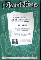 L'AVANT-SCENE JOURNAL DU THEATRE N° 123 - COMEDIE FRANCAISE - EST-IL BON ? EST-IL MECHANT, pièce en quatre actes de DIDEROT - Couverture - Format classique