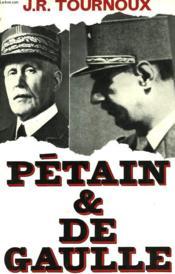 Petain Et De Gaulle - Couverture - Format classique