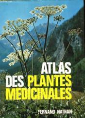 Atlas Des Plantes Medicinales - Couverture - Format classique