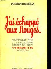 J'Ai Echappe Aux Rouges - Couverture - Format classique