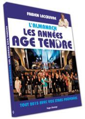 L'almanach les annees age tendre 2015