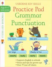 Vente livre :  Grammar and punctuation practice pad ; key skills age 6 to 7  - Simon Tughope