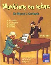 Musiciens En Scene 9-12 De Mozart A Gershwin - Intérieur - Format classique