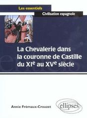 La Chevalerie Dans La Couronne De Castille Du Xie Au Xve Siecle - Intérieur - Format classique