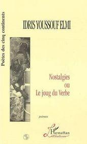 Nostalgies Ou Le Joug Du Verbe - Intérieur - Format classique