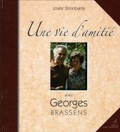 Une vie d'amitié avec Georges Brassens - Intérieur - Format classique