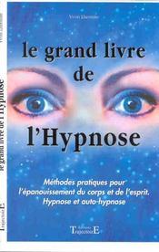 Le Grand Livre De L'Hypnose - Intérieur - Format classique