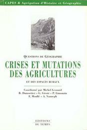 Crises Et Mutations Des Agricultures Et Des Espaces Ruraux - Intérieur - Format classique