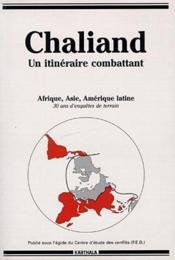 Chaliand. Un Itineraire Combattant - Couverture - Format classique