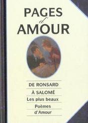 Pages d'amour ; de ronsard a salome les plus beaux poemes d'amour - Intérieur - Format classique