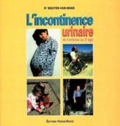 Incontinence Urinaire De L Enfance Au 3e Age - Couverture - Format classique