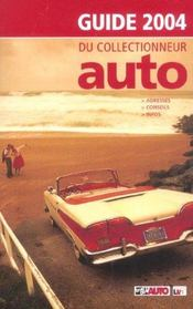Le guide du collectionneur auto (édition 2004) - Intérieur - Format classique