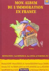 Mon Album De L'Immigration En France - Intérieur - Format classique