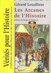 Les arcanes de l'histoire - Intérieur - Format classique