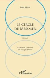 Cercle de Messmer  - Jaan Kross