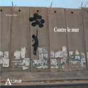 Vente livre :  Contre le mur  - William Parry
