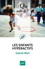 Les enfants hyperactifs (2e édition) - Couverture - Format classique