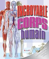 Incroyable corps humain - Couverture - Format classique