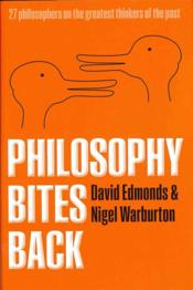 Vente livre :  Philosophy bites back  - David Edmonds - Nigel Warburton