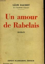 Un Amour De Rabelais. - Couverture - Format classique