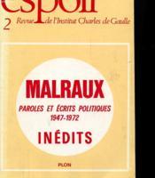 Espoir - Revue De L'Institut Charles De Gaulle - Malraux Paroles Et Ecrits Politiques 1947 1972 Inedits - Couverture - Format classique